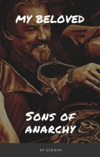 My Beloved - Sons of Anarchy by Zurnini