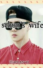 Sehun's wife by itsmedarxx