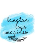 Bangtan Boys Imagines and Scenarios by doubleJi_jkn