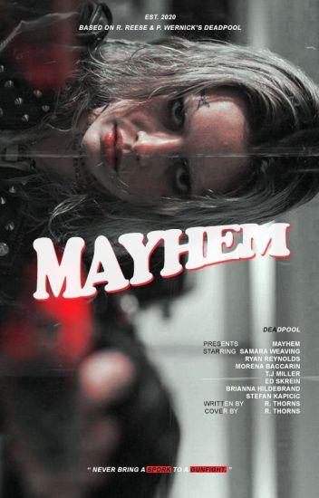 Mayhem × wade wilson