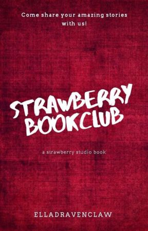 Strawberry Book Club {On Hold} by StrawberryStudio