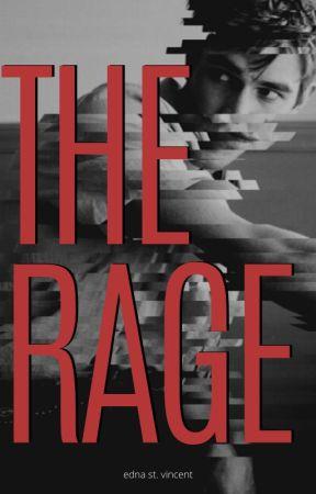 THE RAGE by ednastvincent
