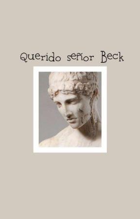 Querido Señor Beck.  by Dominplo