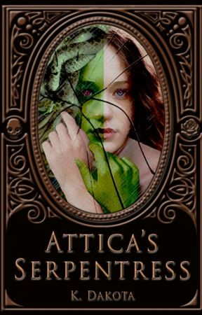Attica's Serpentress by EtherealAppifany