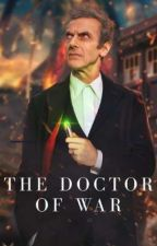 The Doctor Of War ² by MrStark3000