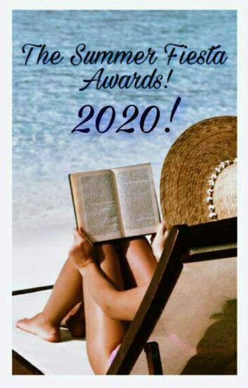 The Summer Fiesta Awards 2020!!!