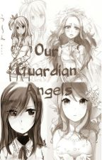 Our Guardian Angels [NaLu GaLe Gruvia Jerza FanFic] | Coming Soon! by princess_fairytail