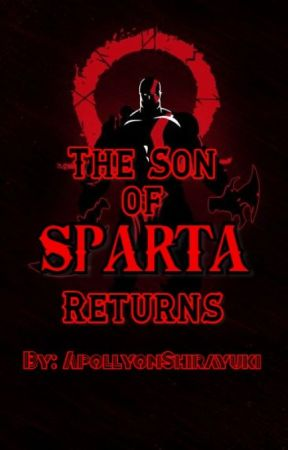 The Son of Sparta returns (Son of the Ghost of Sparta Season 2) by ApollyonShirayuki