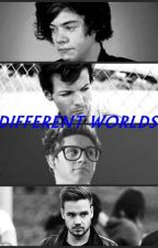 Different worlds    [Larry / Niam] ✔ by Bromances123
