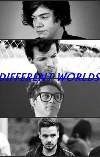 Different worlds    [Larry / Niam]