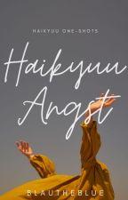 Haikyuu angst (Haikyuu character x reader) by _moniqaa_
