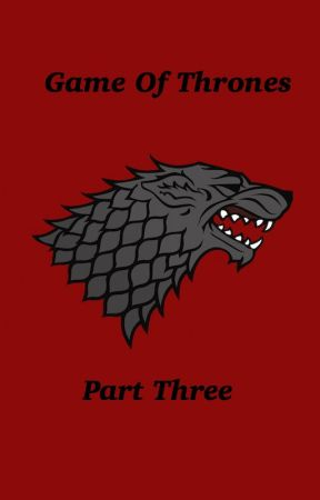 Game of Thrones - One Shots/Imagines: Part Three by laureniscrazy96