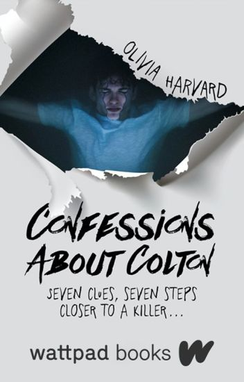 Confessions About Colton (Wattpad Books Edition)