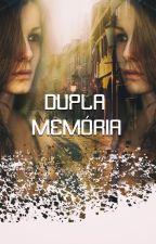 Dupla Memória - DEGUSTAÇÃO - LIVRO PUBLICADO NA AMAZON by Lindy_Pozzi