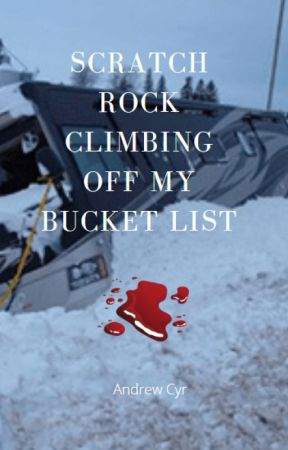 Scratch Rock Climbing Off My Bucket List by AndrewCyr