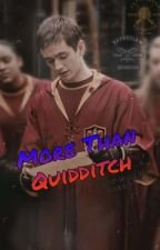 More Than Quidditch | Oliver Wood x Reader by yours_truly_sam
