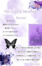 The 8th Members Secret by Airi_Ace