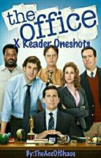 The Office (US) x Reader [Oneshots!] by TheAceOfChaos