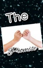 The Promise [ EXO FANFICTION ] by Park_HyunXo