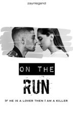 On the run - z.m (EDITING) by zaynlegend