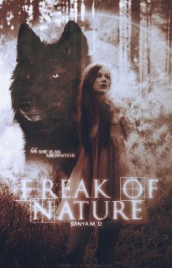 Freak of Nature | WattpadPrize '14 [Complete]