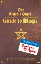 The Witch's Quick Guide to Magic by Jen_McConnel