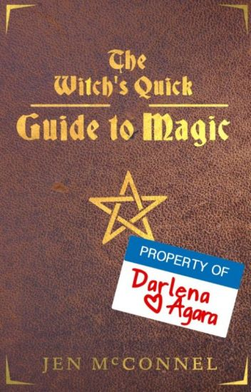 The Witch's Quick Guide to Magic
