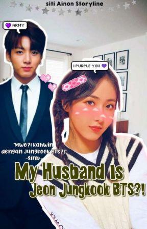 ☆My Husband Jeon Jungkook BTS?!☆ by __YoonAhRa124