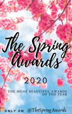 The Spring Awards 2020 [OPEN] by TheSpringAwards