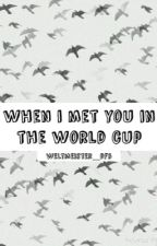 when i met you in the world cup || reus  by weltmeister_dfb