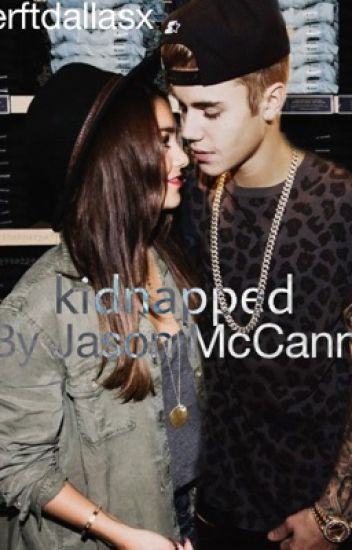 Kidnapped by Jason McCann (A Jason McCann fan fiction)