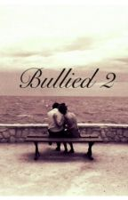 Bullied 2 (A Harry Styles Fanfiction) by lucy_xp