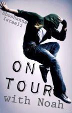 On Tour with Noah by ShoshannaIsraeli
