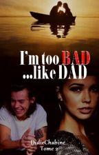 I'm too bad like dad (H.Styles) by didiechabine973