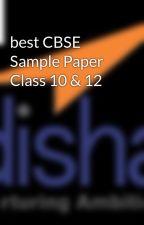 best CBSE Sample Paper Class 10 & 12 by disha_pub2015