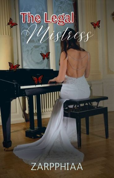 The Legal Mistress(EDITING by covermeredd)