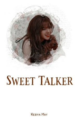 「 SWEET TALKER 」 by Chaeyoungest
