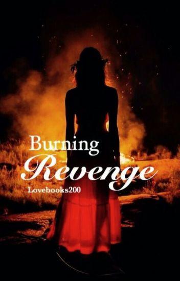 Burning Revenge