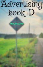 Advertising book :D- Closed by ShadowEliteWriter