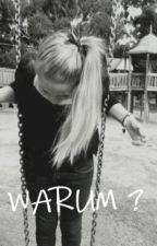 WARUM ? by Amy1609