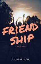 Friendship by ChiaraRoseM