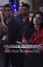 Shadowhunters: The New Generation by JenniferPorcar