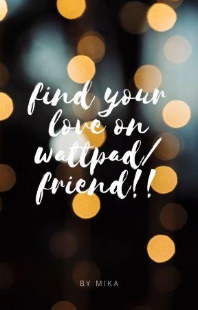 Find your love on wattpad!!! by konadog123