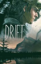 Drift (Loki x Reader) by morrow-