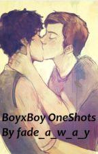 BoyxBoy Oneshots by fade_a_w_a_y