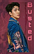 Busted || Oh Sehun by -CaramelaTAE