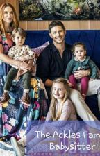 The Ackles Family Babysitter by -Forever_Dreaming-