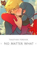 Together Forever, No Matter What by 1Moonflame8