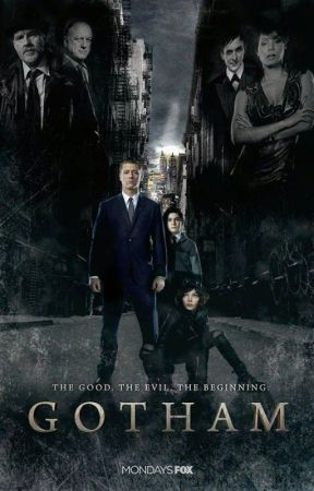 Gotham all ⭐️stories 1.2.3.4.5 💚 by tamarayann97