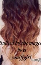 Bullied by the magcon boys by onepsychopathperbox_